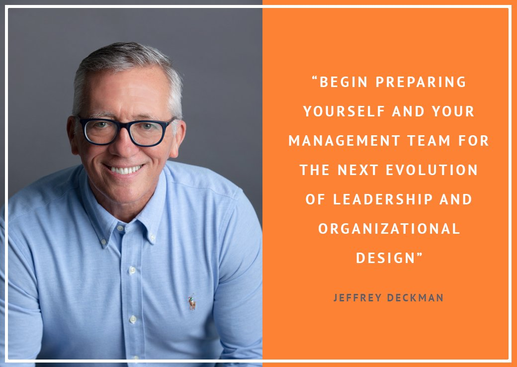 Jeffrey Deckman with a blue shirt and a quote on organizational design
