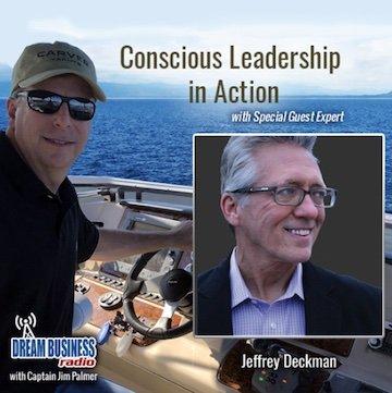 Dream Business Radio Conscious Leadership Podcast